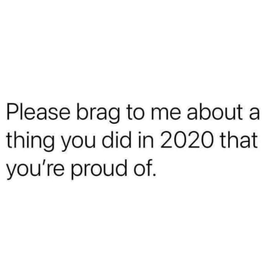 brag about in 2020